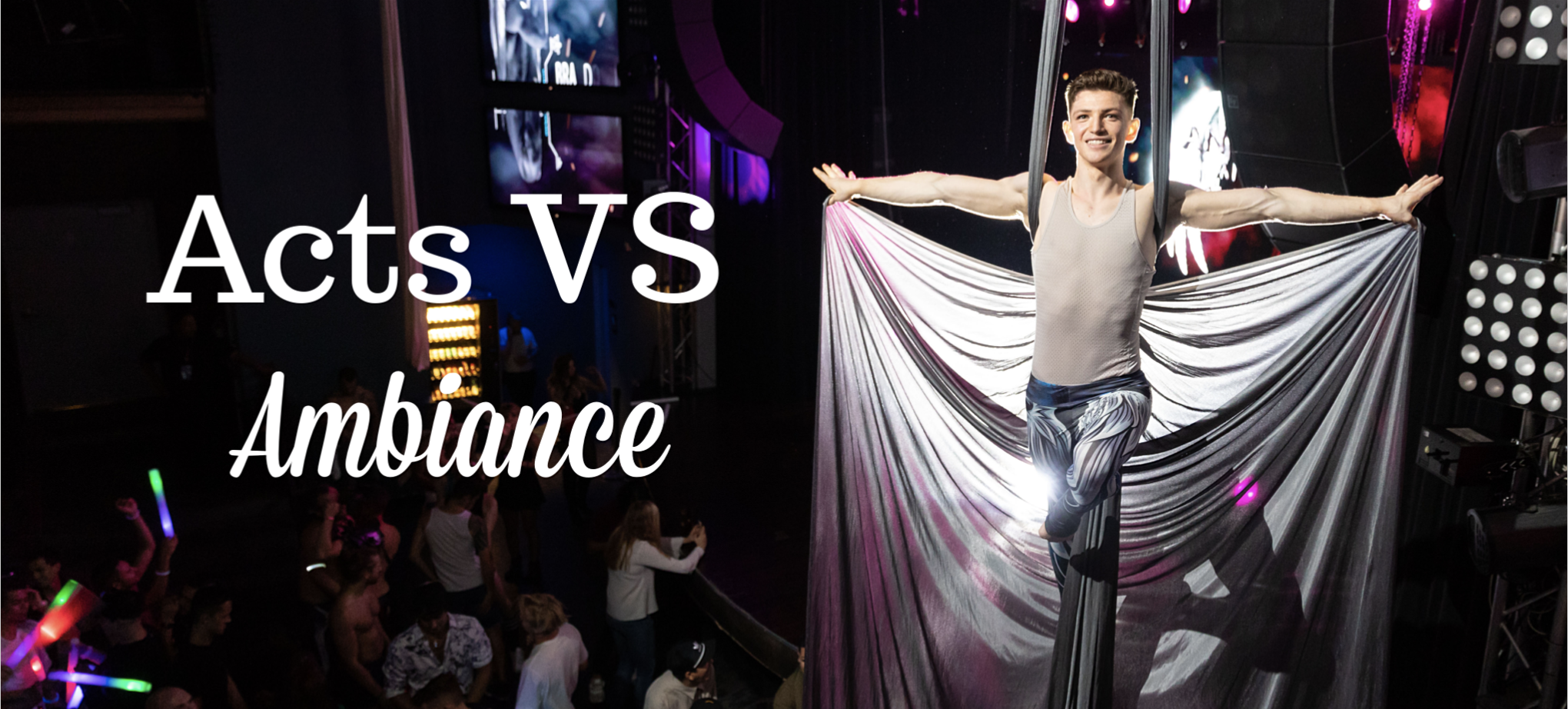 Acts VS Ambiance