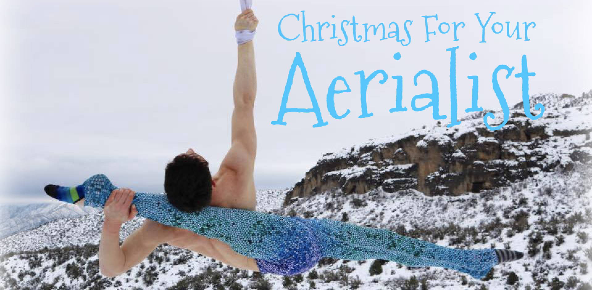 Christmas For Your Aerialist
